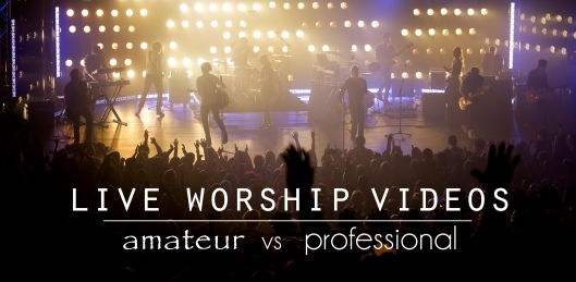 Worship Video Blog
